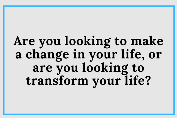 Do You Need A Transformation?