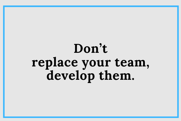 Make Your Team The Best They Can Be