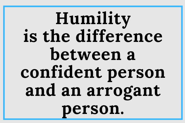 Do You Have Humility?