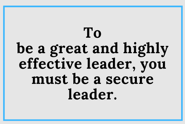 What Is An Insecure Leader?